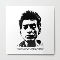 Bob Dylan Things Have Changed Metal Print