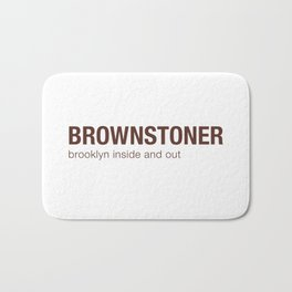 Brownstoner Logo - Brooklyn inside and out Bath Mat
