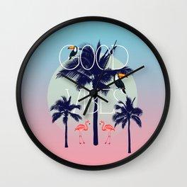 GOOD VIBe Wall Clock