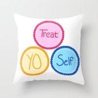 treat yo self Throw Pillows featuring Treat Yo Self by Abby Mitchell