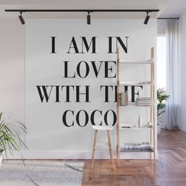 I am in love with the coco Wall Mural