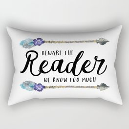 Beware The Reader Rectangular Pillow