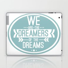 Dreamers Laptop & iPad Skin