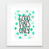 good vibes only Framed Art Prints featuring Good Vibes Only by Elisabeth Fredriksson