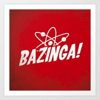 bazinga Art Prints featuring Atom Bazinga! by Nxolab