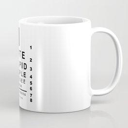 I hate stupid people eye chart Coffee Mug