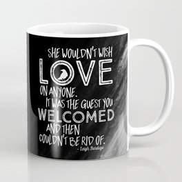 6 of Crows Book Quote design Coffee Mug