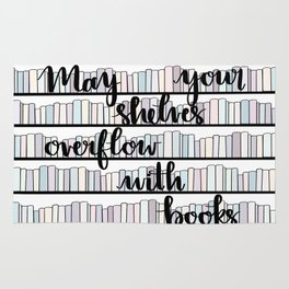 May Your Shelves Overflow with Books Rug
