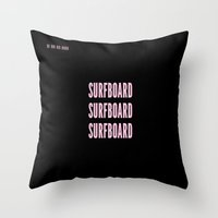 surfboard Throw Pillows featuring SURFBOARD  by Adel