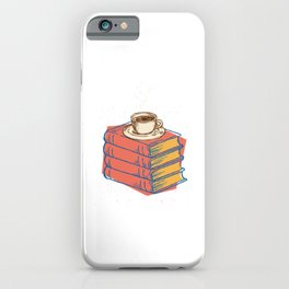 Books And Coffee Bookworms Readers Nerds Gift iPhone Case