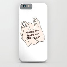 THANKS FOR NOTHING iPhone 6s Slim Case