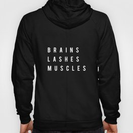 Brains Lashes Muscles Crossfit workout unisex  feminist girl power badass woman unisex funny Power G Hoody