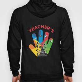 Teachers Abcs Always Believe In A Childs Ability To Succeed Tshirt Hoody