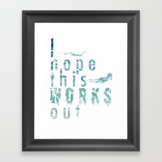 Works Out Framed Art Print