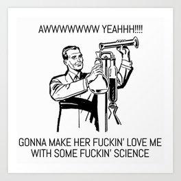 SEXY SCIENCE Art Print
