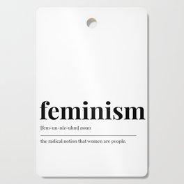 Feminism Cutting Board