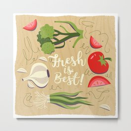 Fresh Is Best In The Kitchen Metal Print