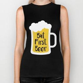But First Beer Biker Tank