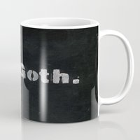 goth Mugs featuring Oh goth. by Richard Bailey