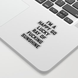 Ray Of Fucking Sunshine Funny Quote Sticker