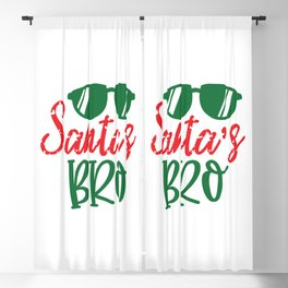 Santas Bro - Funny Christmas humor - Cute typography - Lovely Xmas quotes illustration Blackout Curtain