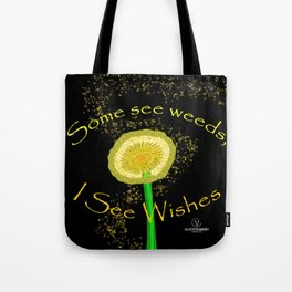 I See Wishes Tote Bag