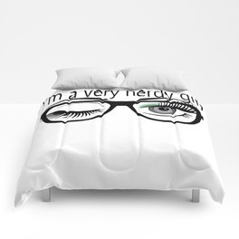 I'm a Very Nerdy Girl with Green Eye Shadow Comforters