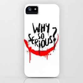 Why so serious? Joker iPhone Case