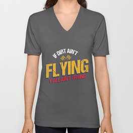 If Dirt Ain`t Flying Y`All Ain`t Trying product | Dirt Bike Unisex V-Neck