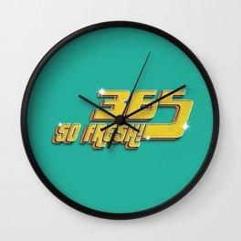 365 FRESH! Wall Clock