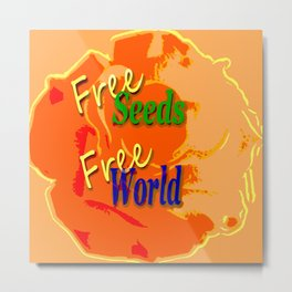 Our right for a free and healthy world Metal Print