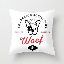 Dog person social club Throw Pillow
