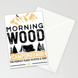 Morning Wood Campgrounds The Perfect Place To Pitch A Tent Stationery Cards