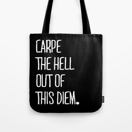 Carpe Diem ///www.pencilmeinstationery.com Tote Bag