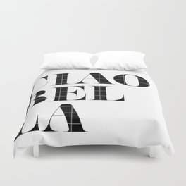 """""""Ciao Bella"""" Chic Typography Duvet Cover"""