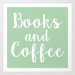 Books and Coffee - Green Art Print
