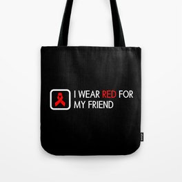 Red Ribbon: Red for my Friend Tote Bag