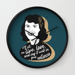 Let Me Live - Sylvia Plath - Teal Wall Clock