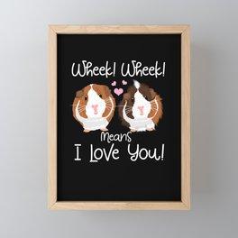 Wheek mean I Love You Guinea Pig Cavy Roddent Framed Mini Art Print