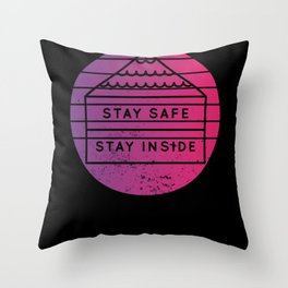 Stay Safe Inside Throw Pillow