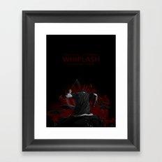 WHIPLASH! Framed Art Print