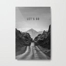 Let's Go Mountain Road Metal Print