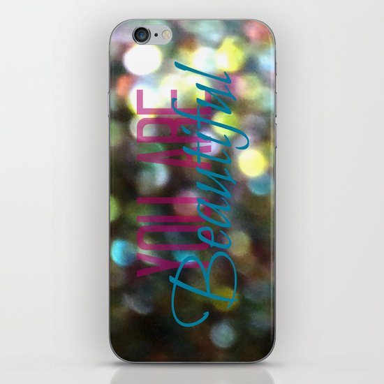 You Are Beautiful iPhone & iPod Skin