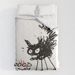 CAT, good day Comforters