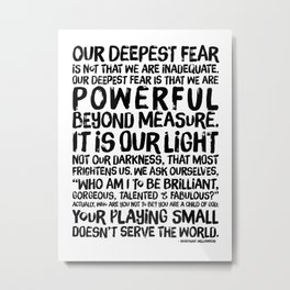 Inspirational Print. Powerful Beyond Measure. Marianne Williamson, Nelson Mandela quote. Metal Print