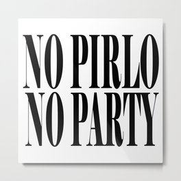 Andrea Pirlo No Pirlo No Party Metal Print