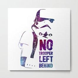 No Trooper Left Behind Metal Print