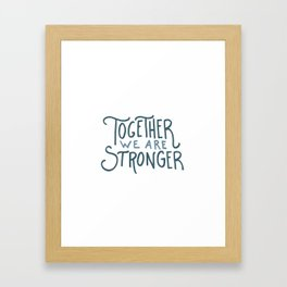 Hurricane Relief - Together We Are Stronger Framed Art Print