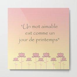 Un mot aimable Metal Print