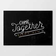 Come Together Canvas Print
